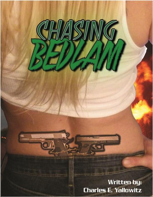 Chasing Bedlam